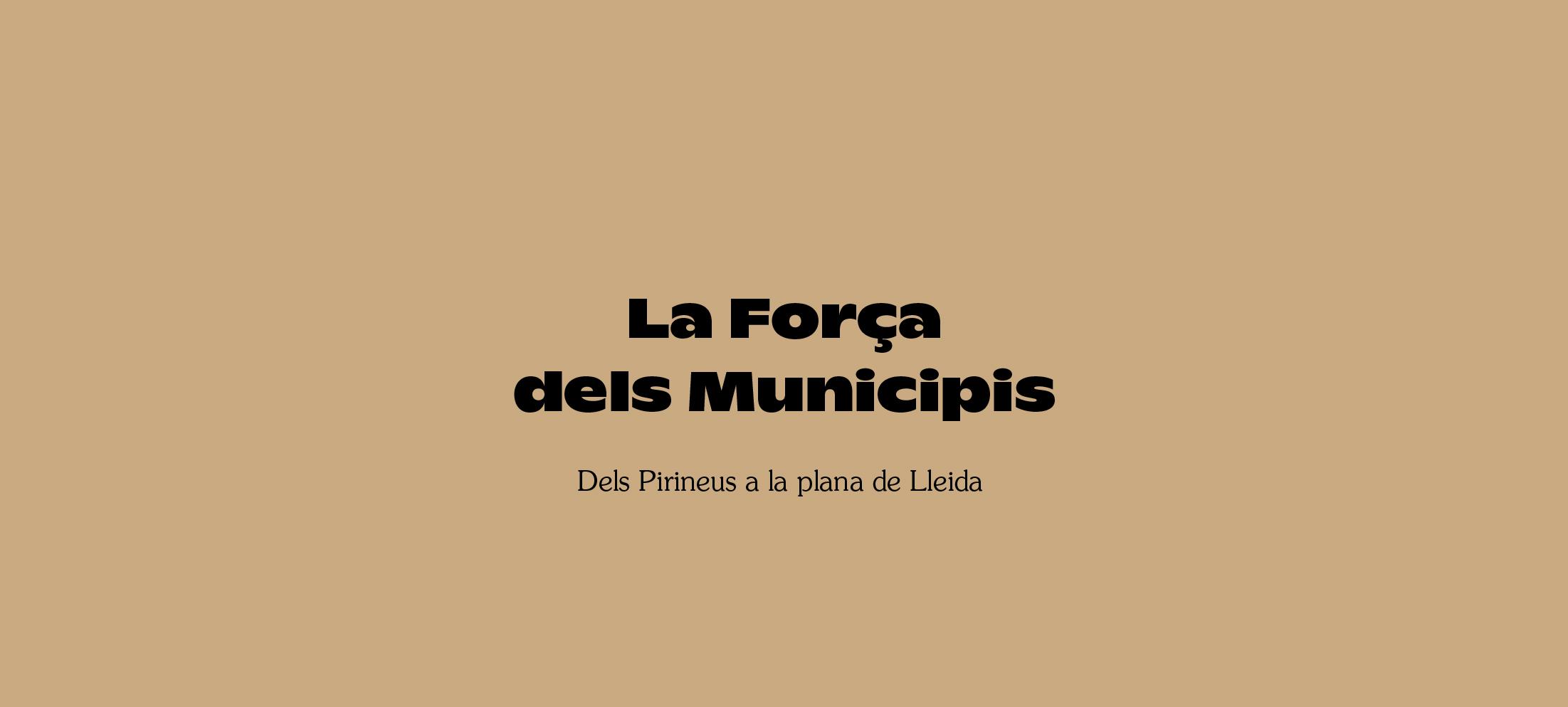 Diputació-de-Lleida_La-Forca-dels-Municipis_2021_Campaign_Latipo-1